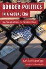 link and cover image for the book Border Politics in a Global Era: Comparative Perspectives