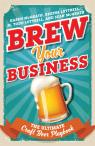 link and cover image for the book Brew Your Business: The Ultimate Craft Beer Playbook