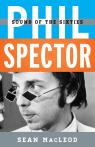 link and cover image for the book Phil Spector: Sound of the Sixties