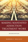 link and cover image for the book Making Mandated Addiction Treatment Work, Second Edition