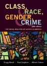 link and cover image for the book Class, Race, Gender, and Crime: The Social Realities of Justice in America, Fifth Edition