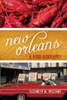 link and cover image for the book New Orleans: A Food Biography