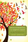 link and cover image for the book Refeathering the Empty Nest: Life After the Children Leave