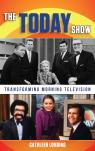 link and cover image for the book The Today Show: Transforming Morning Television
