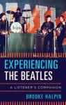link and cover image for the book Experiencing the Beatles: A Listener's Companion