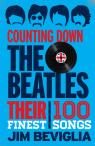 link and cover image for the book Counting Down the Beatles: Their 100 Finest Songs
