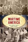 link and cover image for the book Wartime America: The World War II Home Front, Second Edition