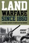 link and cover image for the book Land Warfare since 1860: A Global History of Boots on the Ground