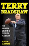 link and cover image for the book Terry Bradshaw: From Super Bowl Champion to Television Personality