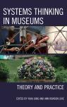 link and cover image for the book Systems Thinking in Museums: Theory and Practice