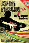 link and cover image for the book Spin Now!: The DJ Starter Handbook