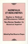 link and cover image for the book Medievalia et Humanistica, No. 24: Studies in Medieval and Renaissance Culture