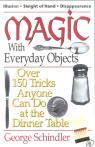 link and cover image for the book Magic with Everyday Objects: Over 150 Tricks Anyone Can Do at the Dinner Table