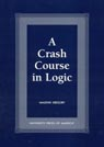 link and cover image for the book A Crash Course in Logic
