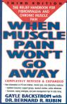 link and cover image for the book When Muscle Pain Won't Go Away: The Relief Handbook for Fibromyalgia and Chronic Muscle Pain