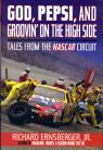 link and cover image for the book God, Pepsi, and Groovin' on the High Side: Tales from the NASCAR Circuit