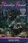 link and cover image for the book Paradise Found: Growing Tropicals in Your Own Backyard