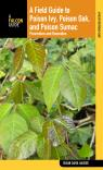 link and cover image for the book Field Guide to Poison Ivy, Poison Oak, and Poison Sumac: Prevention And Remedies, Third Edition