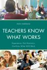 link and cover image for the book Teachers Know What Works: Experience, Not Statistics, Confirms What Will Work