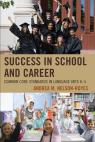 link and cover image for the book Success in School and Career: Common Core Standards in Language Arts K-5