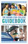 link and cover image for the book The Bound-for-College Guidebook: A Step-by-Step Guide to Finding and Applying to Colleges, Second Edition
