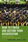 link and cover image for the book How to Finish and Defend Your Dissertation: Strategies to Complete the Professional Practice Doctorate