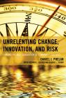 link and cover image for the book Unrelenting Change, Innovation, and Risk: Forging the Next Generation of Community Colleges