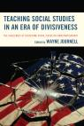 link and cover image for the book Teaching Social Studies in an Era of Divisiveness: The Challenges of Discussing Social Issues in a Non-Partisan Way