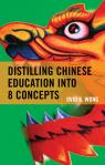 link and cover image for the book Distilling Chinese Education into 8 Concepts
