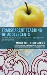 link and cover image for the book Transparent Teaching of Adolescents: Defining the Ideal Class for Students and Teachers, 2nd Edition