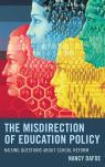 link and cover image for the book The Misdirection of Education Policy: Raising Questions about School Reform