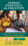 link and cover image for the book Adding Parents to the Equation: Understanding Your Child's Elementary School Math