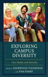 link and cover image for the book Exploring Campus Diversity: Case Studies and Exercises