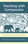link and cover image for the book Teaching with Compassion: An Educator's Oath to Teach from the Heart