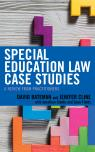 link and cover image for the book Special Education Law Case Studies: A Review from Practitioners