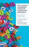 link and cover image for the book The Literacy Leadership Guide for Elementary Principals: Reclaiming Teacher Autonomy and Joy