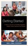 link and cover image for the book Getting Started: A Path to Success to Teaching English to Middle School Students and Beyond
