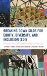 link and cover image for the book Breaking Down Silos for Equity, Diversity, and Inclusion (EDI): Teaching and Collaboration across Disciplines