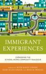 link and cover image for the book Immigrant Experiences: Expanding the School-Home-Community Dialogue