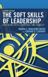 link and cover image for the book The Soft Skills of Leadership: Navigating with Confidence and Humility, 2nd Edition
