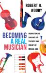 link and cover image for the book Becoming a Real Musician: Inspiration and Guidance for Teachers and Parents of Musical Kids