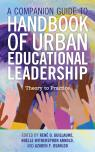 link and cover image for the book A Companion Guide to Handbook of Urban Educational Leadership: Theory to Practice