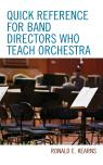 link and cover image for the book Quick Reference for Band Directors Who Teach Orchestra