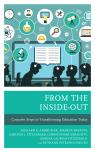 link and cover image for the book From the Inside-Out: Concrete Steps to Transforming Education Today