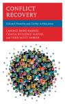 link and cover image for the book Conflict Recovery: Cultural Humility and Civility in Education