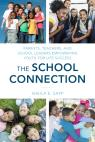 link and cover image for the book The School Connection: Parents, Teachers, and School Leaders Empowering Youth for Life Success