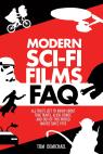link and cover image for the book Modern Sci-Fi Films FAQ: All That's Left to Know About Time-Travel, Alien, Robot, and Out-of-This-World Movies Since 1970