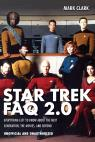 link and cover image for the book Star Trek FAQ 2.0 (Unofficial and Unauthorized): Everything Left to Know About the Next Generation, the Movies and Beyond