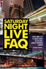 link and cover image for the book Saturday Night Live FAQ: Everything Left to Know About Television's Longest Running Comedy