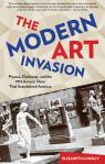 link and cover image for the book Modern Art Invasion: Picasso, Duchamp, and the 1913 Armory Show That Scandalized America